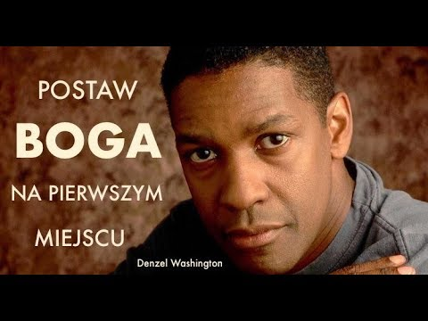 Denzel Washington, Postaw Boga na pierwszym miejscu